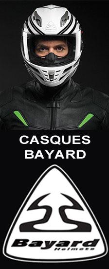 <big><big>BAYARD est synonyme de qualité et de sécurité. A l'origine Bayard est une marque française, fondée en 1970. </big></big><br><br>BAYARD propose aujourd'hui tout une collection de de casques avec un excellent rapport qualité / prix . <br><br> LE CHOIX DES MATERIAUX. Les meilleurs matériaux sont utilisés et de veiller à la sécurité et aussi pour plus de plaisir de conduite . <br><br> BLUETOOTH. Tous les casques peuvent être équipés d' un ensemble de haut-parleur Bluetooth . Ainsi, vous pouvez parfaitement recevoir des instructions de votre système de navigation , de votre téléphone ou autre appareil sans fil . <br><br> LA VISIERE Pinlock. Plusieurs modèles dispose de la visière Pinlock - c'est un principe innovant de double écran avec une visière anti-buée pour une visibilité continue . <br><br> Les casques BAYARD sont testés en laboratoire et possèdent tous le label ECE-22-05.